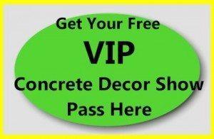 Concrete Decor Show Pass
