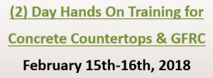 (2)DayHandsOnTrainingfor ConcreteCountertops&GFRC
