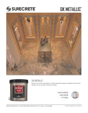 SureCrete's DK Metallic Sales Sheets